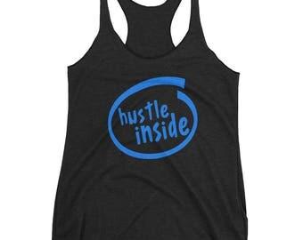 Hustle Inside | Women's Racerback Tank