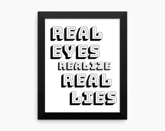 Real Eyes Realize Real Lies, Rap Lyrics, Printable Art, Digital Art Print, Home Decor, Quote Print, Wall Art