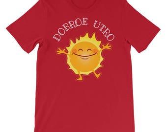 Good Morning Sunshine Shirts Short-Sleeve Unisex T-Shirt