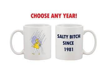 FUNNY GAG MUG Gift Birthday presents Gift for Best Friend Girlfriend Gag Gift for Friend Hilarious Mug as Gift Adult Gift Mug Salty Girl