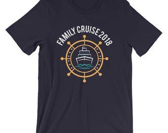 Family Cruise 2018 Unisex Shirt - Family Vacation T-Shirt - Family Matching Shirt - Cruise Shirt - Family Shirts - Cruise Shirts