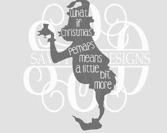 DIGITAL DOWNLOAD how the grinch stole christmas - grinch svg - christmas svg - christmas shirt - silhouette - cut files