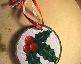 Hand painted holly ornament
