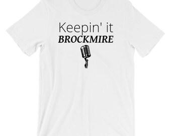 Keepin' It Brockmire ~ T-Shirt