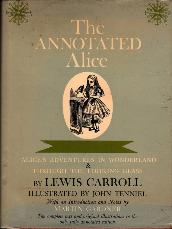 The Annotated Alice: Alice's Adventures & Through the Looking Glass - Lewis Carroll, Martin Gardner - John Tenniel (1960) Vintage Kids Book