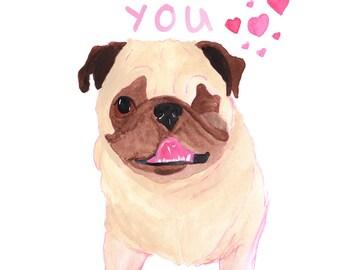 Pug Dog Art, I Love You Gift, Pug Print, Pug Gift, Dog Lover Gift, Love Gift, Girlfriend Gift,Boyfriend Gift,Anniversary Gift,Pug Lover Gift