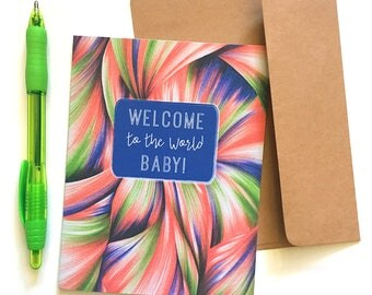 New Baby Card - Welcome to the World Baby - Baby Congratulations Card - Unisex Baby Card - New Mom Card - New Parents Card -Baby Shower Card