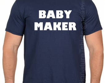 Husband Gift-Baby Maker Mens T shirt- New Dad, Maternity Gift for Dad, Pregnancy announcement, Dad to be, Expecting Dad, Christmas Gift