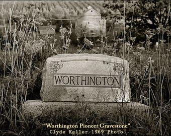 WORTHINGTON PIONEER GRAVESTONE, old cemetery, Clyde Keller photo