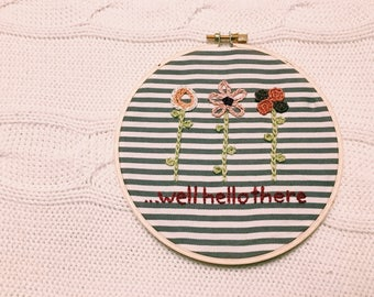 hello there embroidery hoop art
