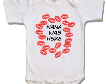Grandma was here baby onesie - baby girl shirt - baby boy shirt