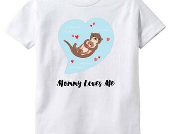 Mommy Loves Me Otter Baby Infant Tee T-Shirt