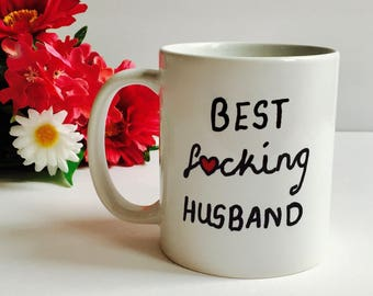 Best F*cking Husband Coffee Mug, Funny Coffee Mug For Husband, Best Husband Mug, Best Fucking Husband, Trophy Husband, Husband Coffee Mug