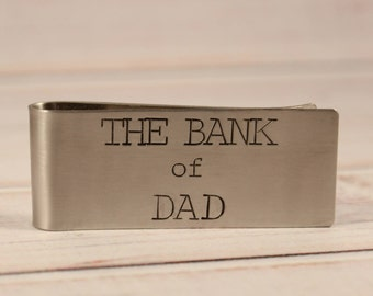 The Bank of Dad - Hand Stamped Money Clip - Stainless Steel Money Clip - Dad money clip - gifts for dad - money clip - money holder