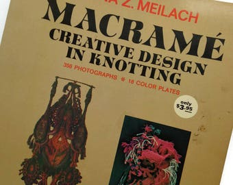Macrame Creative Design in Knotting - Vintage Craft Book - How To DIY - 1971 Paperback - Dona Z. Meilach - Great Resource Book-Macrame Book