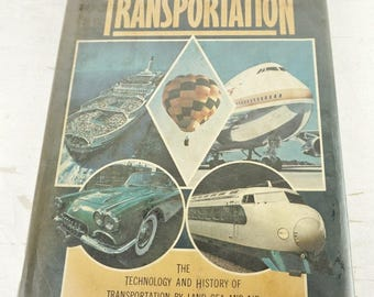 The Encyclopedia Of Transportation- 1970s Hardcover Vintage Reference Book