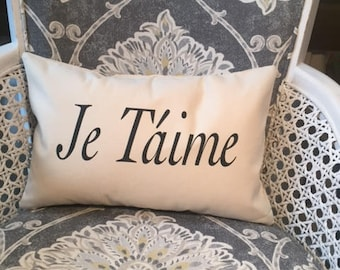 """Je Taime 12 x 18"""" home decor, gift quote pillow"""