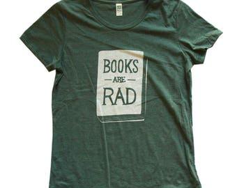 Books Are Rad - Womens T-Shirt