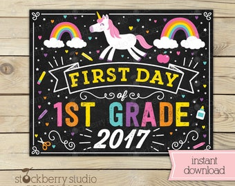 Unicorn First Day of 1st Grade Sign - Girl First Day of School Sign Printable - Rainbow First Day of First Grade Sign - Instant Download