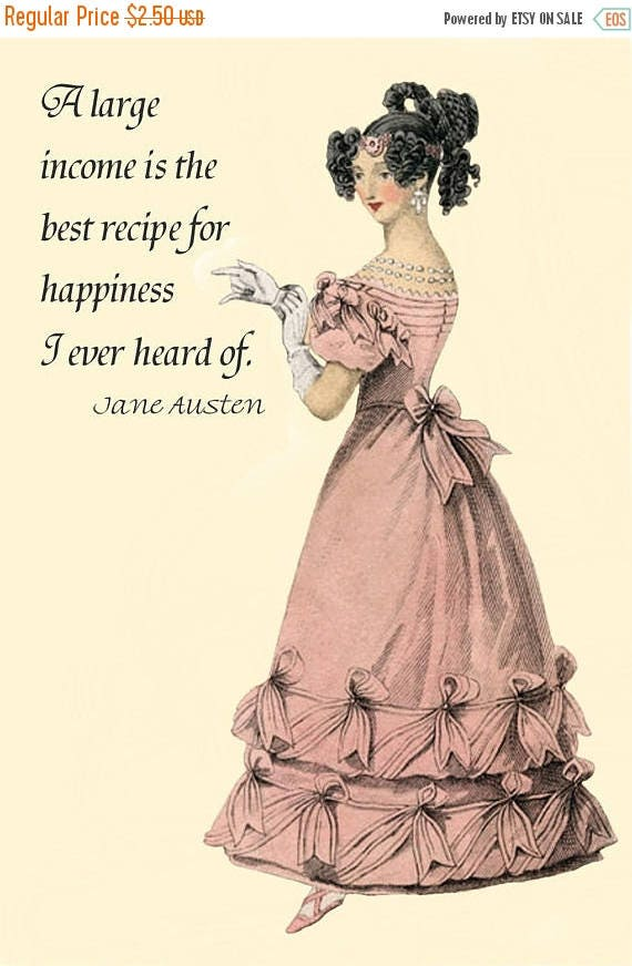 """Jane Austen Quotes. A Large Income Is The Best Recipe For Happiness I Ever Heard Of. 4""""x6"""" Postcard. Jane Austen Card. Jane Austen Clothing."""