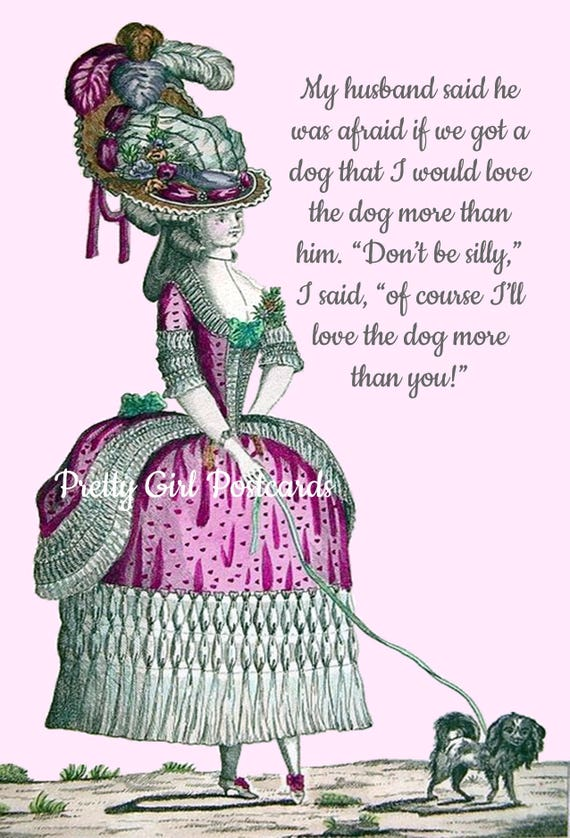 Funny Dog Card Marie Antoinette Card Funny Husband Card Puppy Love Dog Postcard Doggie Gift Card Pretty Girl Postcards