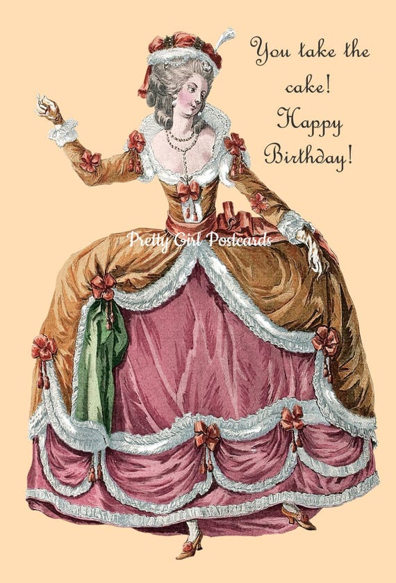 Marie Antoinette Card ~ Birthday Card ~ You Take the Cake! Happy Birthday! ~ Birthday Cake ~ Funny Postcard ~ Pretty Girl Postcards ~