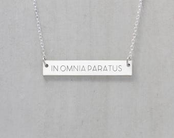 In Omnia Paratus Necklace, Ready For Anything, Gilmore Necklace, Sterling Silver, Latin Necklace