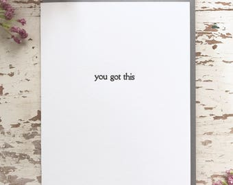 You Got This - Letterpress Card