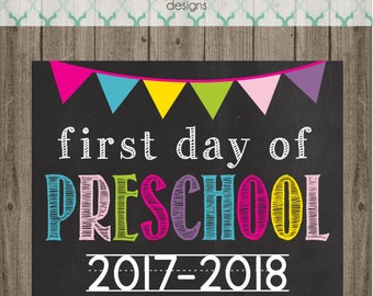 First Day of Preschool Sign - Last Day of Preschool Sign - Printable 8x10 Photo Prop - Instant Download