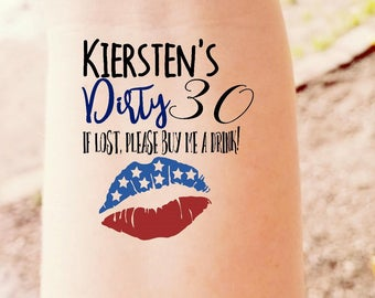 Dirty 30 Birthday Thirty Years Old 30th Birthday Lips Kiss Flag America Party Favor Birthday Gift Temporary Tattoo Tattoos