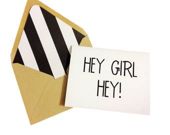 Hey Girl Hey Card// Friend Greeting Card // Hello Card // Best Friend Card // Just Because Cards // Blank Greeting Card // Single Card
