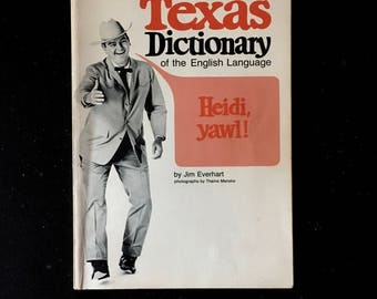 Vintage 60's Illustrated TEXAS Dictionary Of The English Language By Jim Everhart / Volume One