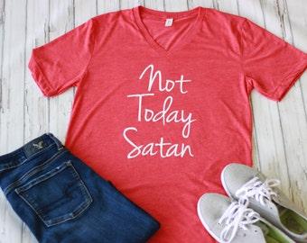 Christian T shirt - Not Today Satan Shirt - Women's Faith Based Tee Shirt - Graphic Tee  - Christian Shirts for Women -