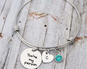 Personalized Bracelet - You're My Person - Best Friends Jewelry - Initial - Birthstone - You Are My Person - Your My Person - Bestie - BFF