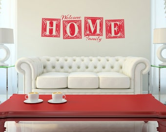Welcome Home Family Vinyl Wall Decal Quote L223
