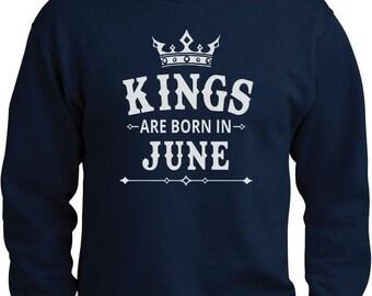 KINGS Are Born In June - Men's Birthday Gift Sweatshirt