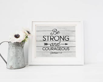 PRINTABLE Art - Bible Verse - Encouragement - Be Strong And Courageous - Scripture Art - Religious - Inspirational - Gift - SKU#5015