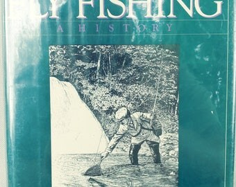Vintage fishing book, American Fly Fishing: A History by Paul Schullery Signed First Ed. Signed 1987 N. Lyons books.
