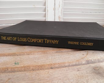 The Art of Louis Comfort Tiffany by Vivienne Couldrey. 1989 Quarto Publishing plc. Bloomsbury, Art History Book, Coffee Table Book,