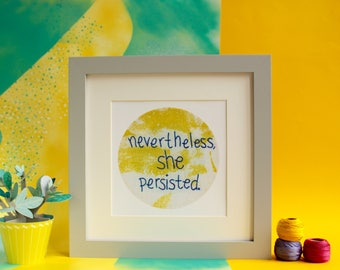 Nevertheless, she persisted - quote print on yellow fabric - Elizabeth Warren gift