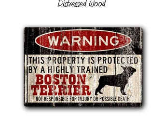 Boston Terrier Sign,Funny Metal Signs,Dog warning Sign,Protected by,Boston Bull Terrier Sign,Warning Sign,Boston Terrier gift,SS1_075