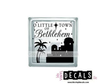 O LITTLE TOWN OF Bethlehem - Nativity Vinyl Lettering for Glass Blocks - Holiday Craft Decals