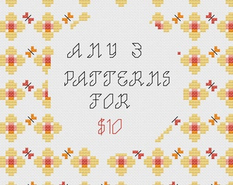 Buy 3 cross stitch patterns for 10 dollars  *** special offer limited period only ***