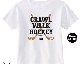 Crawl Walk Hockey Infant or Toddler Hockey Shirt