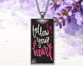 Follow Your Heart Jewelry Pendant  Word Print Jewelry Necklace, Keepsake Gifts for Her, Graduation Birthday Anniversary Wedding Present