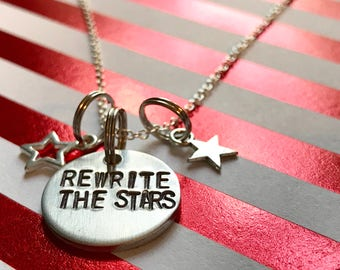 "Greatest Show Man Inspired Hand-Stamped Necklace - ""Rewrite the Stars"""