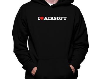 I Love Airsoft Hoodie