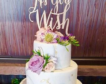 As You Wish Cake Topper, Wedding Cake Topper, Engagement Cake Topper, Anniversary Cake Topper, Rose Gold Cake Topper, Wooden Cake Topper