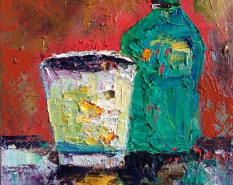Original Oil Painting - Care for a drink ,Still life Impressionism texturized