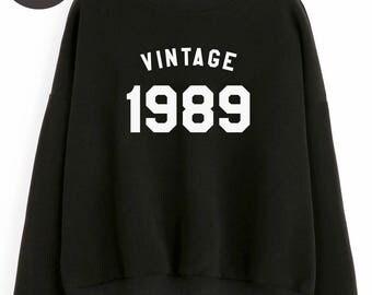 Vintage Sweatshirt 29th birthday sweatshirt women gifts birthday women pullover sweatshirt birthday funny gift tshirt 1989 birthday tshirt